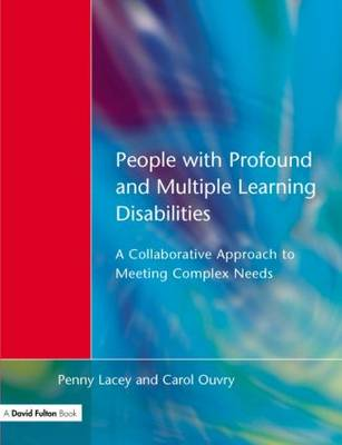 People with Profound and Multiple Learning Disabilities: A Collaborative Approach to Meeting