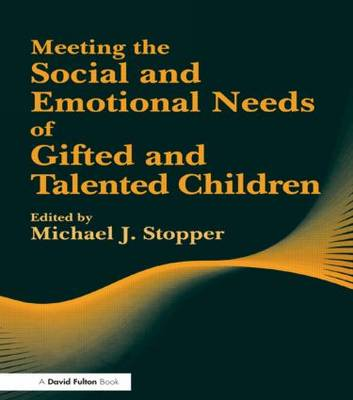 Meeting the Social and Emotional Needs of Gifted and Talented Children