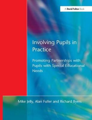 Involving Pupils in Practice: Promoting Partnerships with Pupils with Special Educational Needs