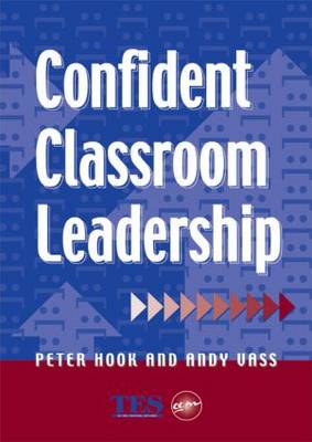 Confident Classroom Leadership