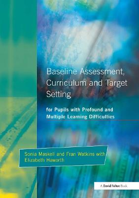 Baseline Assessment Curriculum and Target Setting for Pupils with Profound and Multiple Learning Difficulties