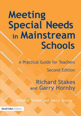 Meeting Special Needs in Mainstream Schools: A Practical Guide for Teachers