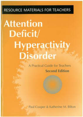 Attention Deficit/Hyperactivity Disorder: A Practical Guide for Teachers