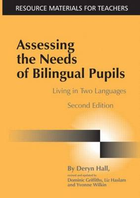 Assessing the Needs of Bilingual Pupils: Living in Two Languages
