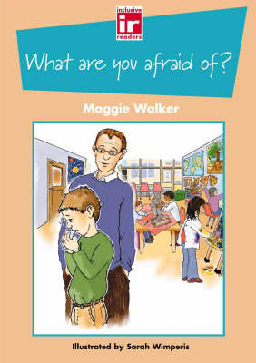 What are You Afraid Of?: Big Book