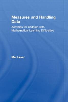 Measures and Handling Data: Activities for Children with Mathematical Learning Difficulties
