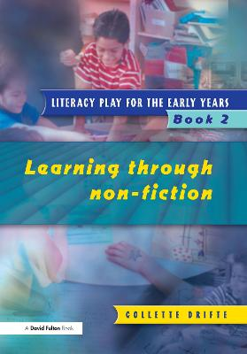 Literacy Play for the Early Years Book 2: Learning Through Non Fiction