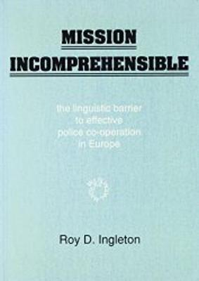 Mission Incomprehensible: The Linguistic Barrier to Effective Police Co-Operation in Europe