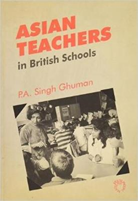 Asian Teachers in British Schools: A Study of Two Generations