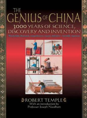 Genius of China:  3000 Years of Science, Discovery and Invention