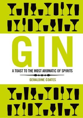 Gin: A Toast to The Most Aromatic of Spirits