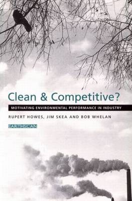 Clean and Competitive: Motivating Environmental Performance in Industry