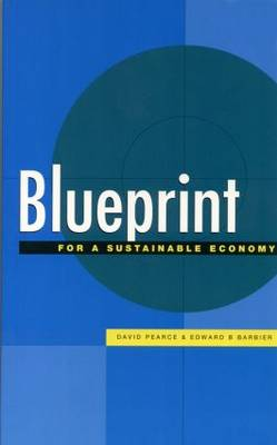 Blueprint: v. 6: For a Sustainable Economy