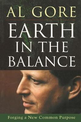 Earth in the Balance: Forging a New Common Purpose