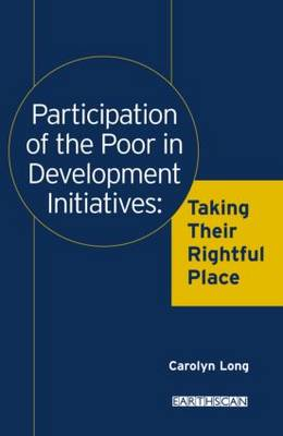Participation of the Poor in Development Initiatives: Taking Their Rightful Place