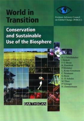 World in Transition: v. 1: Conservation and Sustainable Use of the Biosphere