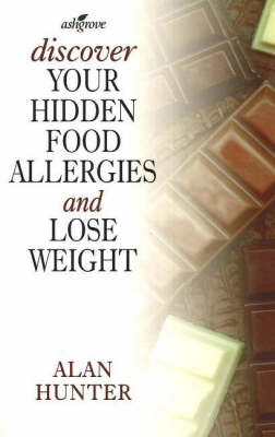 Discover Your Hidden Food Allergies
