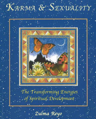 Karma and Sexuality: The Transforming Energies of Spiritual Development