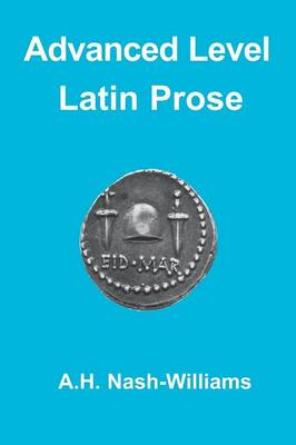 Advanced Level Latin Prose Composition