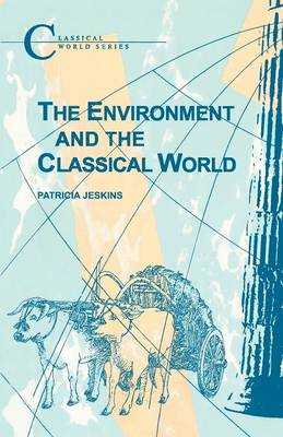 The Environment and the Classical World