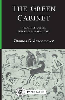 The Green Cabinet: Theocritus and European Pastoral Poetry