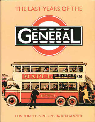 The Last Years of the General: London Buses, 1930-33