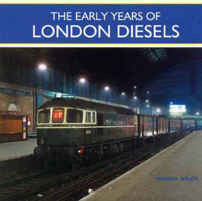The Early Years of London Diesels