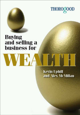 Buying and Selling a Business for Wealth