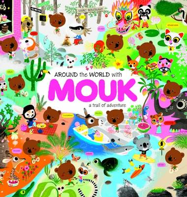 Around the World with Mouk: A Trail of Adventure