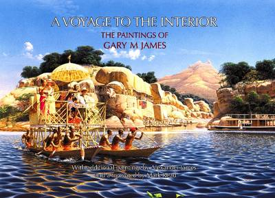 Voyage to the Interior: The Paintings of Gary M James
