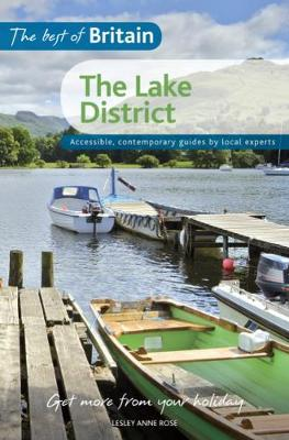 The Best of Britain: Lake District: Accessible, contemporary guides by local experts