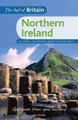 The Best of Britain: Northern Ireland: Accessible, contemporary guides by local authors