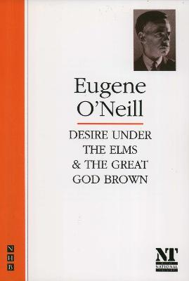 Desire Under the Elms/The Great God Brown