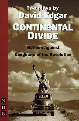 Continental Divide: Daughters of the Revolution/ Mothers Against