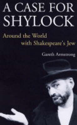 Case for Shylock: Around the World with Shakespeare's Jew