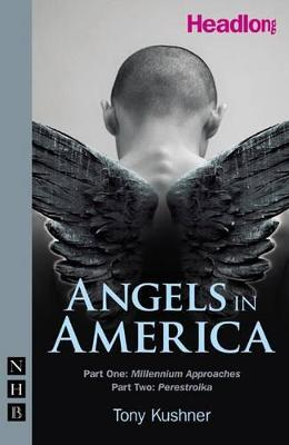 Angels in America: Parts I and II in a single volume