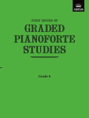 Graded Pianoforte Studies: First Series: Grade 6 - Intermediate