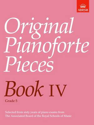 Original Pianoforte Pieces: Bk. 4