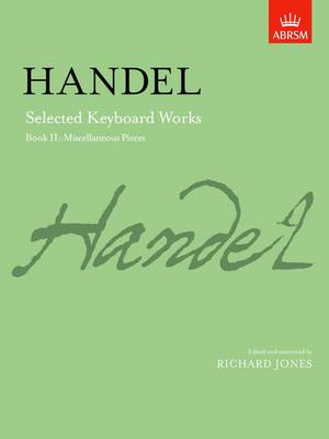 Selected Keyboard Works: Bk. 2: Miscellaneous Pieces