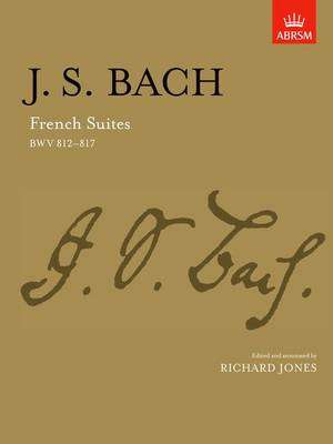 J, S, Bach: French Suites, Bwv 812-817