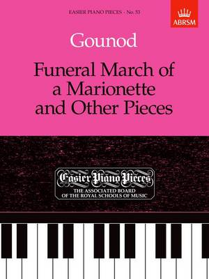 Funeral March of a Marionette and Other Pieces