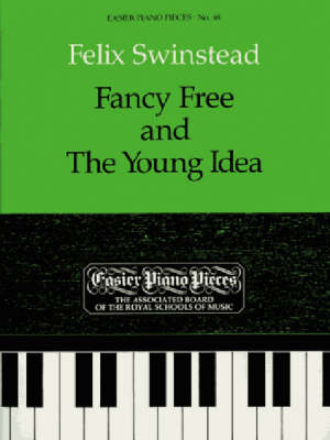 Fancy Free and the Young Idea