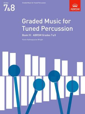 Graded Music for Tuned Percussion: Bk. 4: Grades 7-8