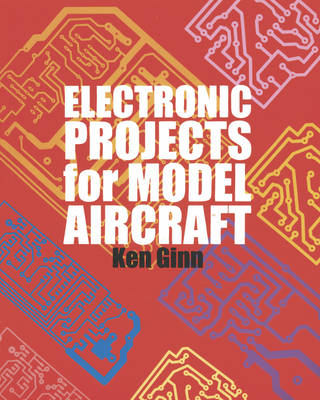 Electronic Projects for Model Aircraft