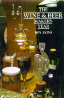The Wine and Beer Maker's Year