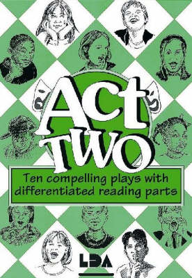 Act Two: Ten Compelling Plays with Differentiated Reading Parts