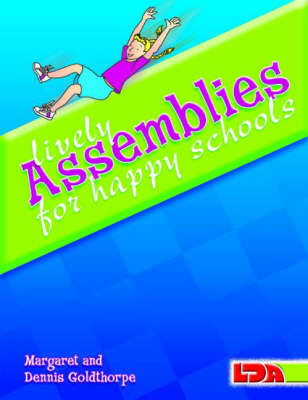 Lively Assemblies for Happy Schools