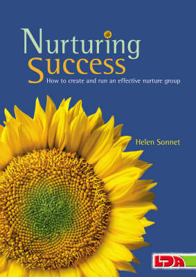 Nurturing Success: How to Create and Run an Effective Nurture Group