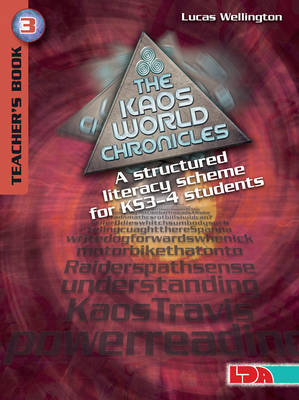 The Kaos World Chronicles (Teacher's Pack 3): A Structured Literacy Scheme for Key Stage 3-4 Students