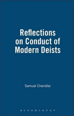 Reflections on the Conduct of the Modern Deists